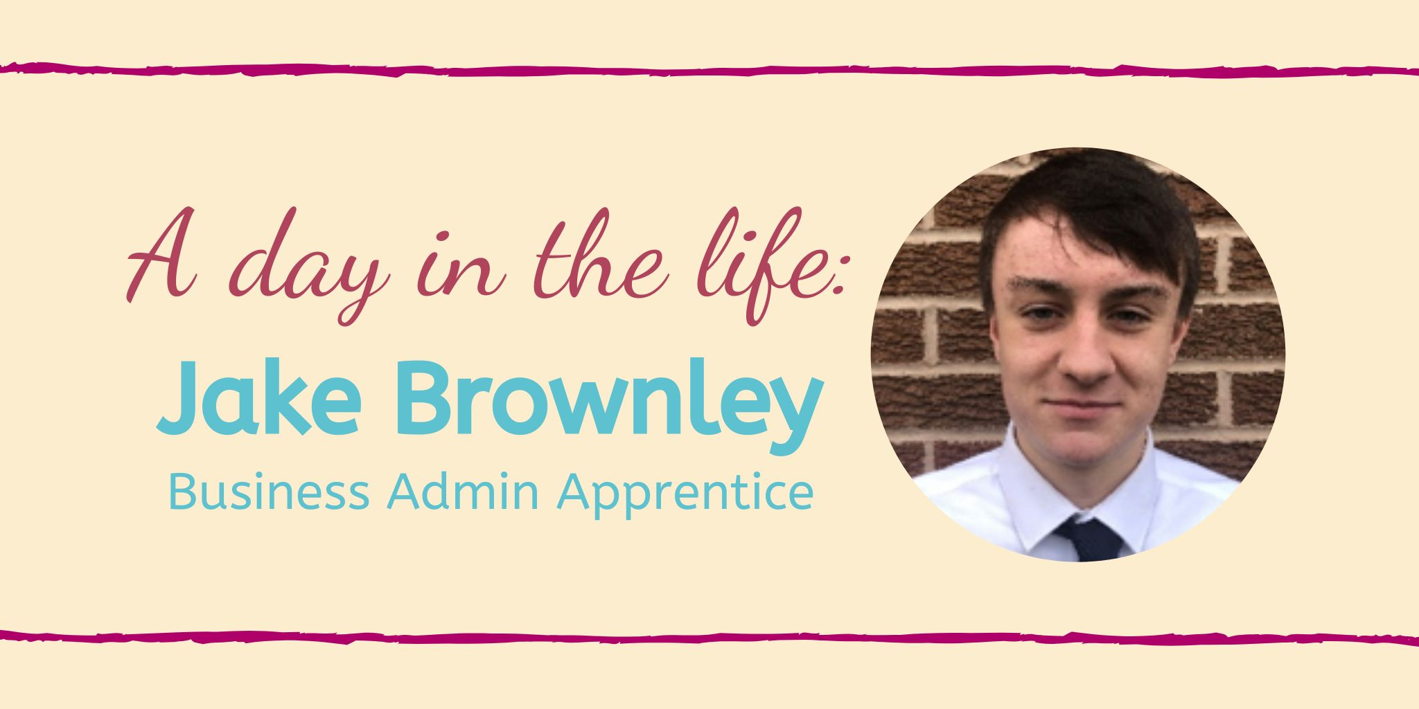 A day in the life: Jake Brownley